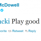 McDowell imparts some sage advice to Caroline Wozniacki ahead of her match last week.