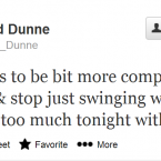 Most people will know about Dunne from his intelligent punditry for RTE, but his tweets are equally incisive.