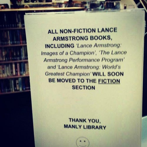 PICTURE: An Australian library decides to put all Lance Armstrongs books in the fiction section